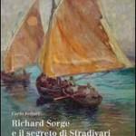 """la copertina di """"Richard Sorge e il segreto di Stradivari"""""""